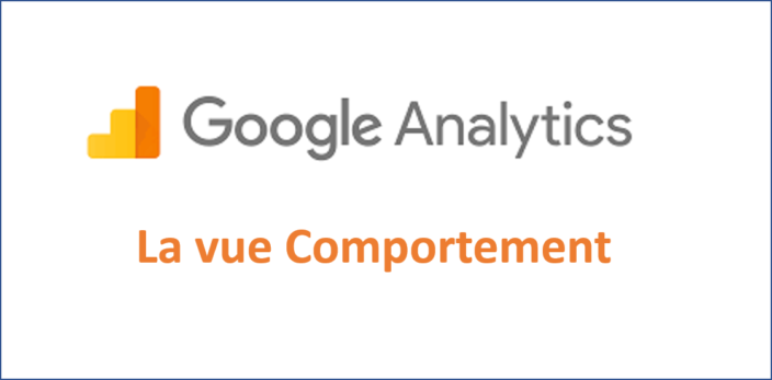 Google Analytics Comportement – Etape 4 sur 5